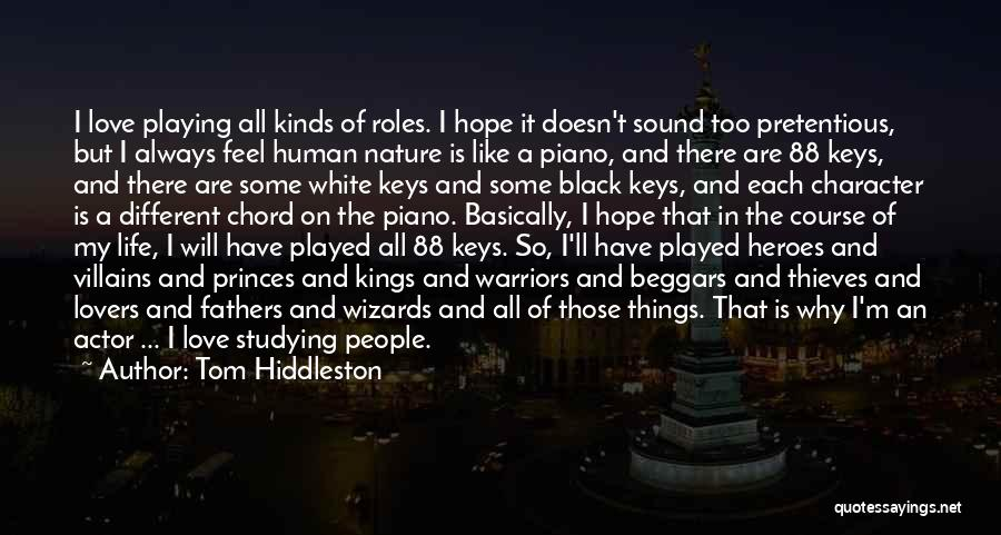 Love Black And White Quotes By Tom Hiddleston