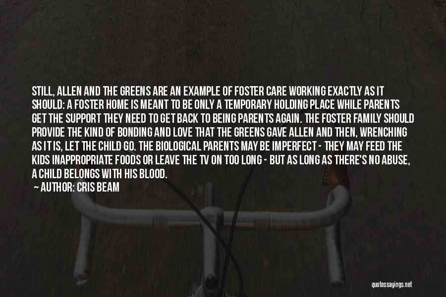 Love Bonding Quotes By Cris Beam