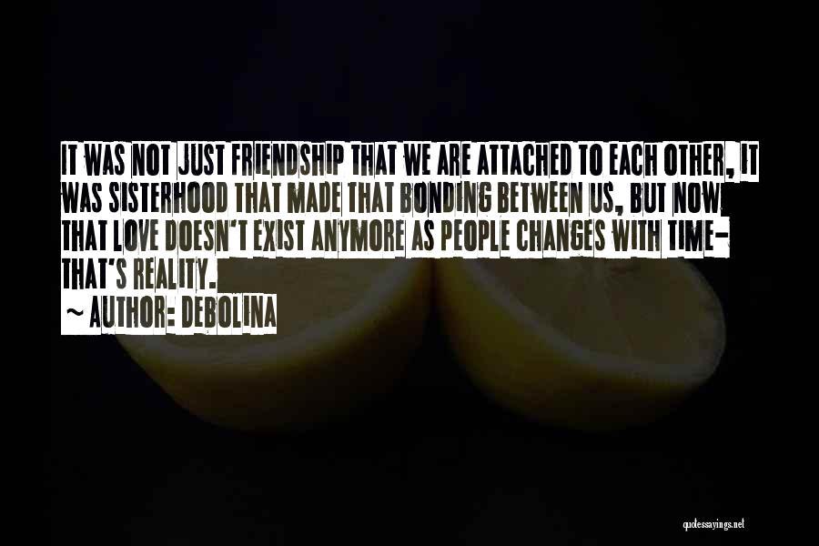 Love Bonding Quotes By Debolina
