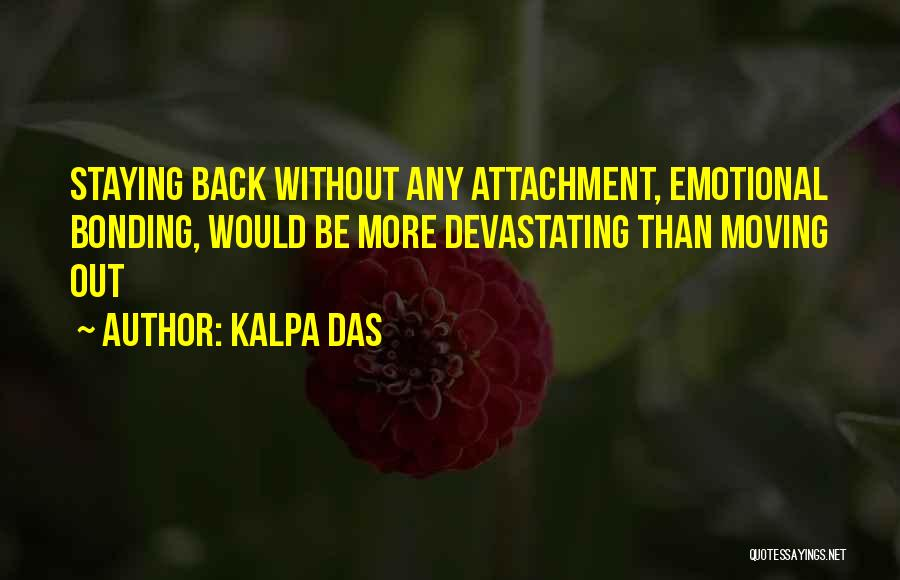 Love Bonding Quotes By Kalpa Das