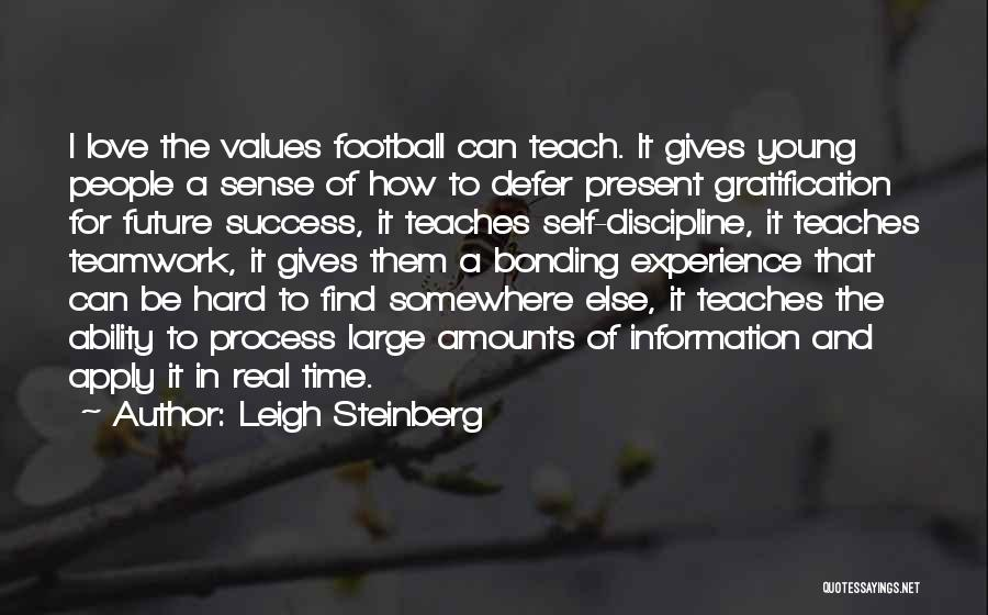 Love Bonding Quotes By Leigh Steinberg