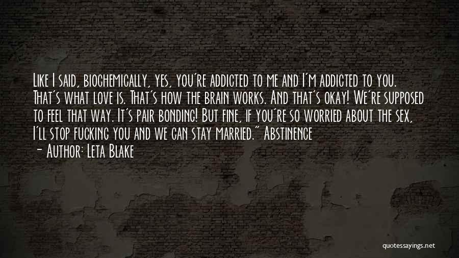 Love Bonding Quotes By Leta Blake