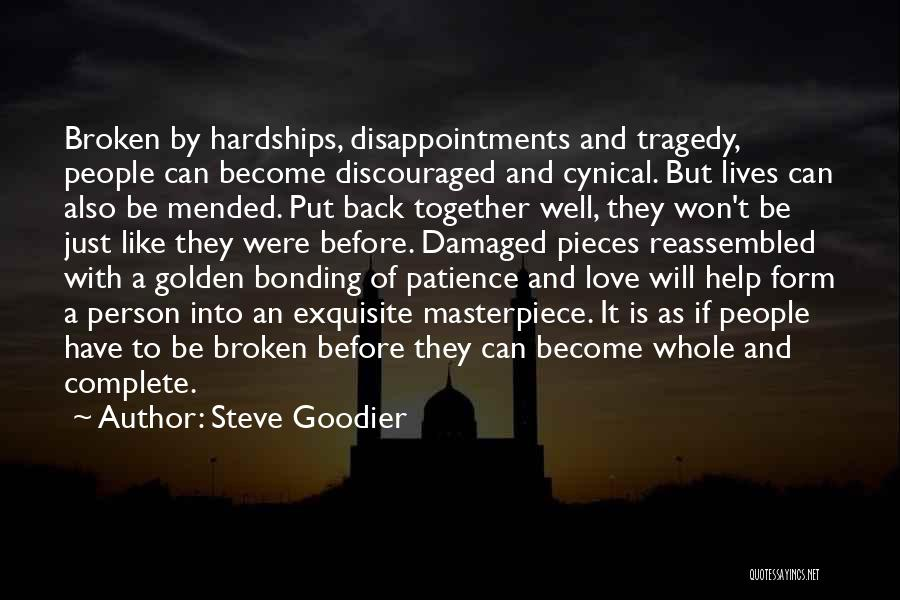 Love Bonding Quotes By Steve Goodier