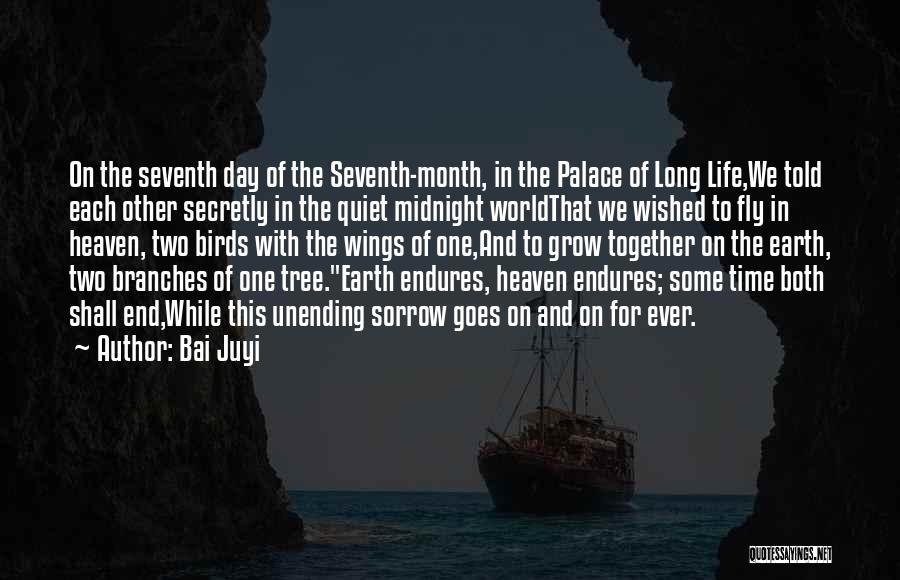 Love Branches Quotes By Bai Juyi