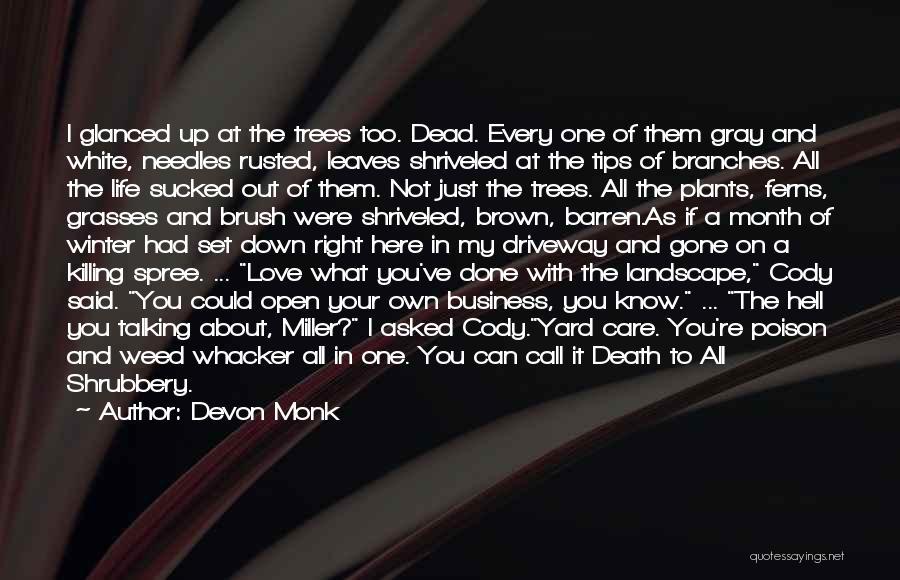 Love Branches Quotes By Devon Monk