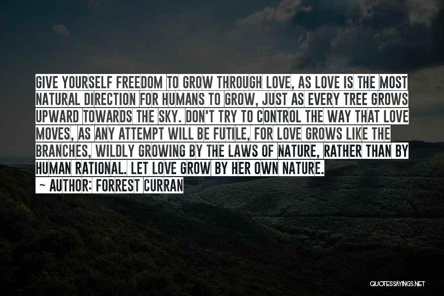 Love Branches Quotes By Forrest Curran