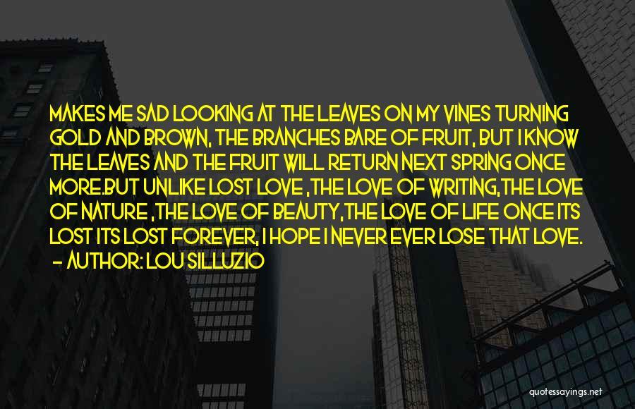 Love Branches Quotes By Lou Silluzio