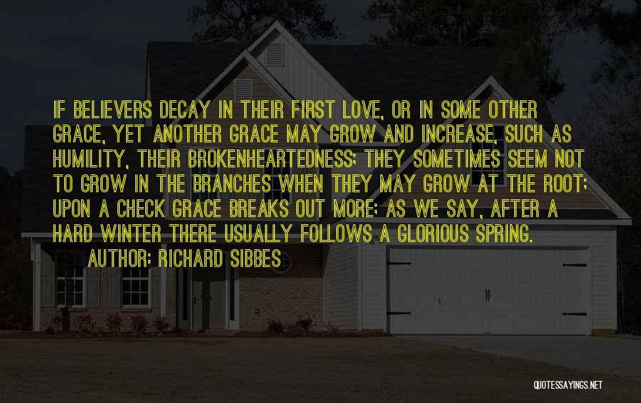 Love Branches Quotes By Richard Sibbes