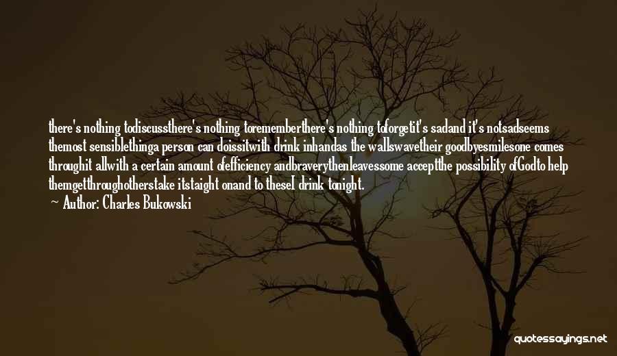 Love Bravery Quotes By Charles Bukowski