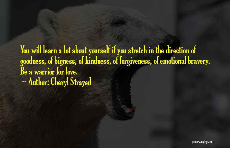 Love Bravery Quotes By Cheryl Strayed