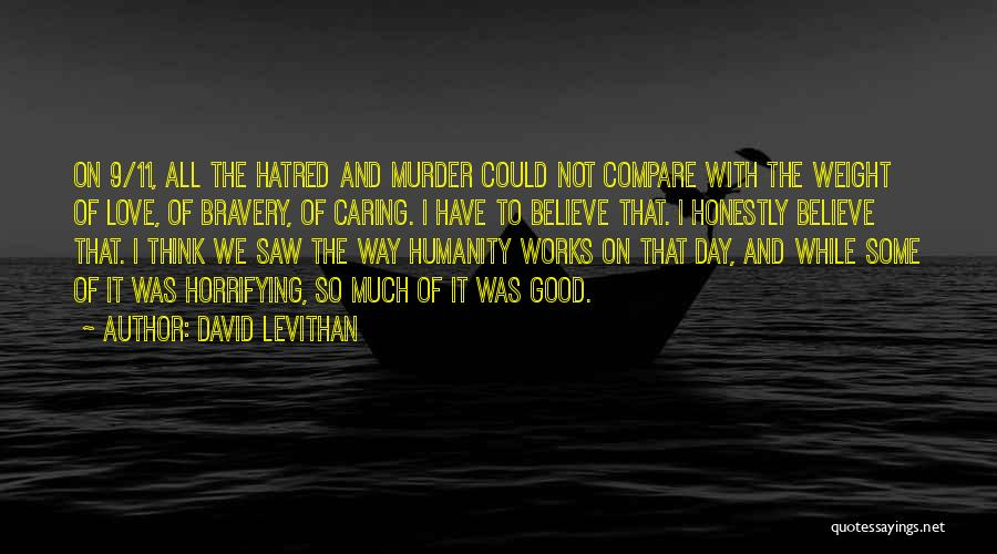 Love Bravery Quotes By David Levithan