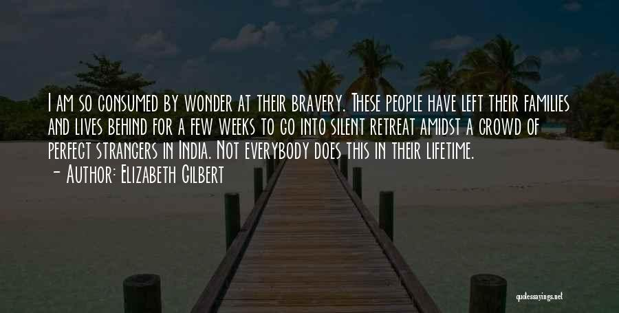 Love Bravery Quotes By Elizabeth Gilbert