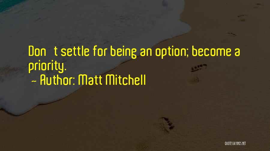 Love Bravery Quotes By Matt Mitchell