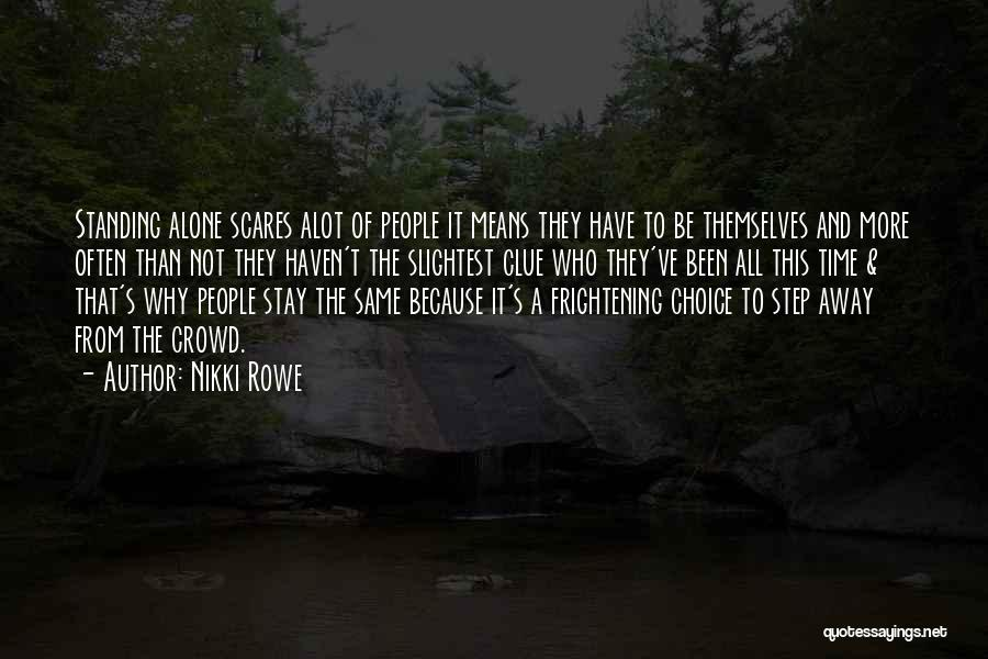 Love Bravery Quotes By Nikki Rowe