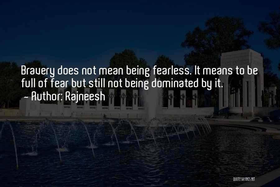 Love Bravery Quotes By Rajneesh