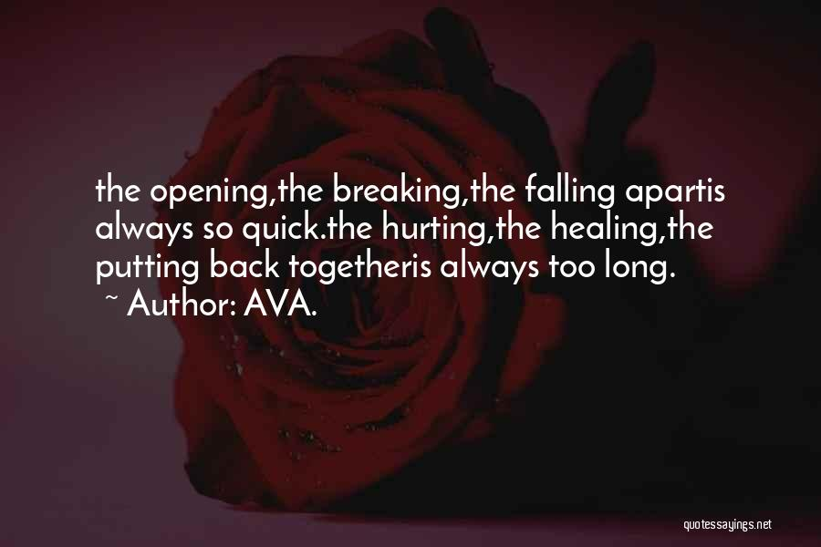 Love Breaking Apart Quotes By AVA.