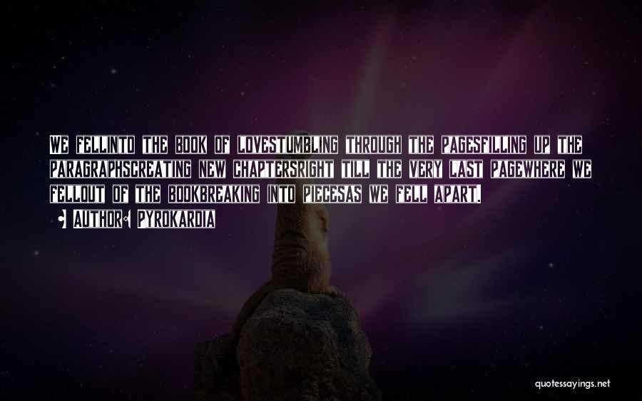 Love Breaking Apart Quotes By Pyrokardia
