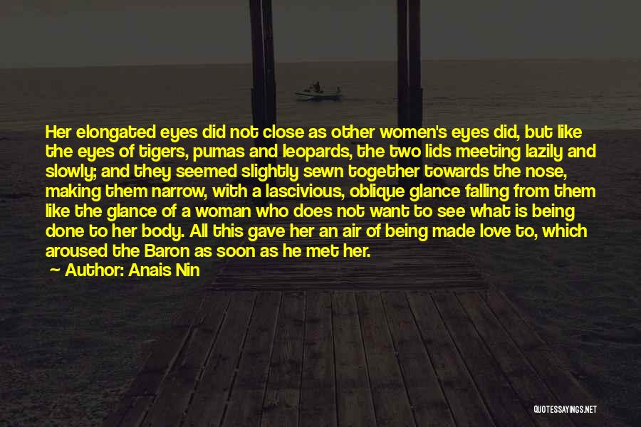 Love But Not Being Together Quotes By Anais Nin