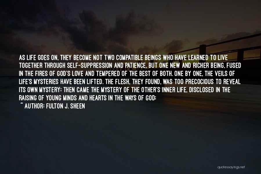 Love But Not Being Together Quotes By Fulton J. Sheen