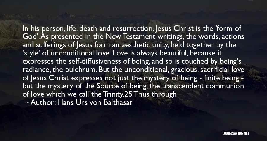 Love But Not Being Together Quotes By Hans Urs Von Balthasar