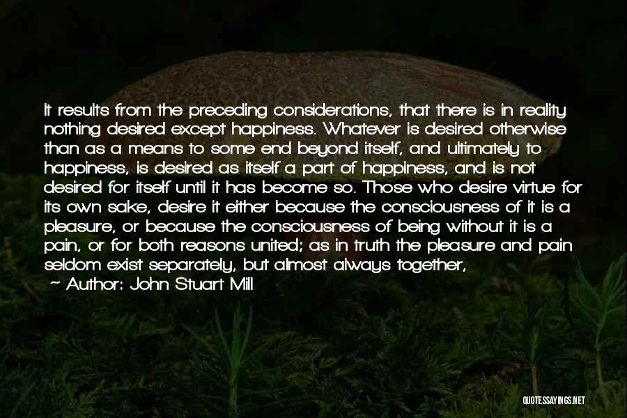 Love But Not Being Together Quotes By John Stuart Mill