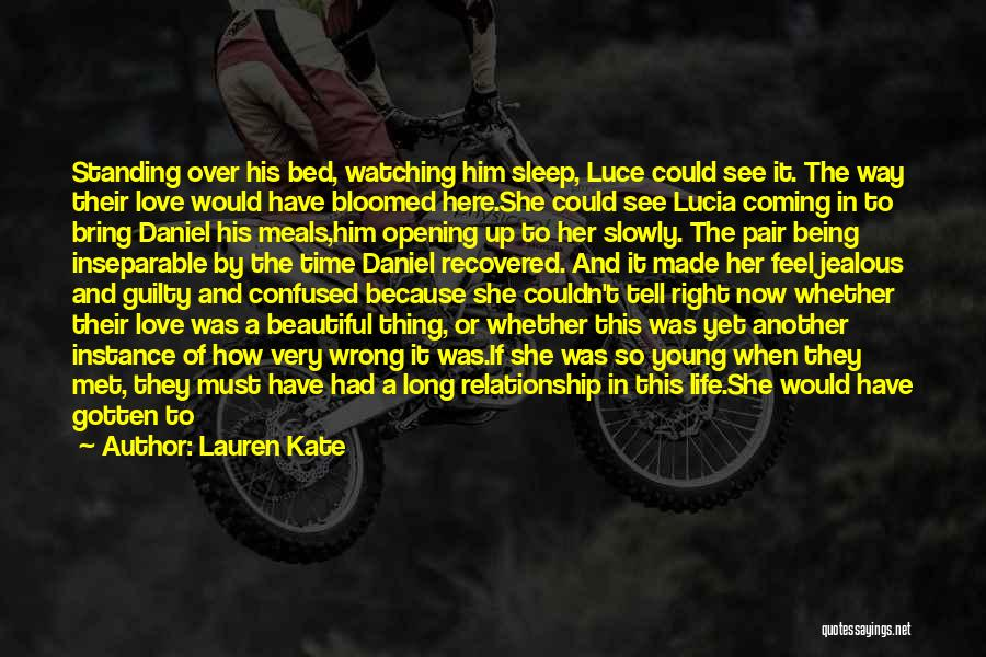 Love But Not Being Together Quotes By Lauren Kate