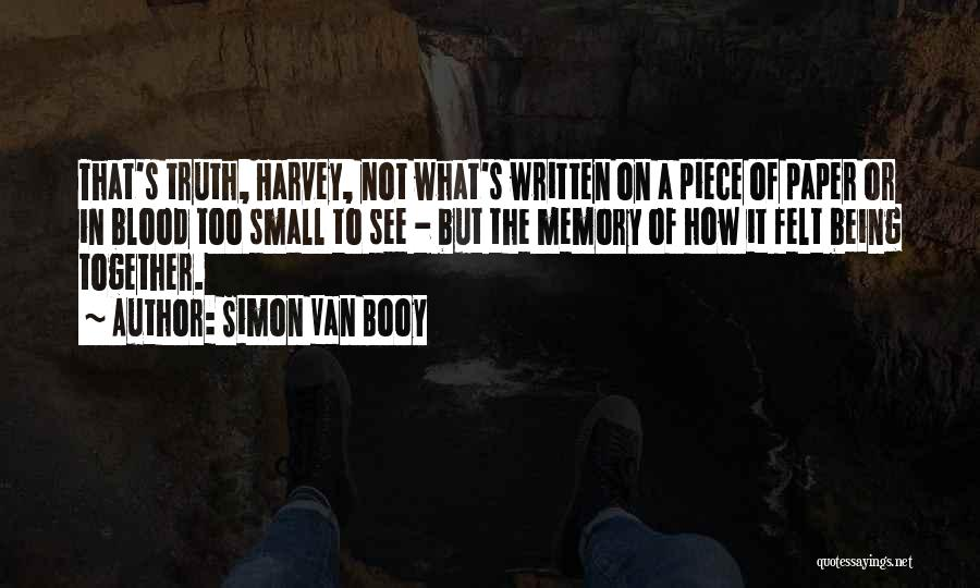 Love But Not Being Together Quotes By Simon Van Booy