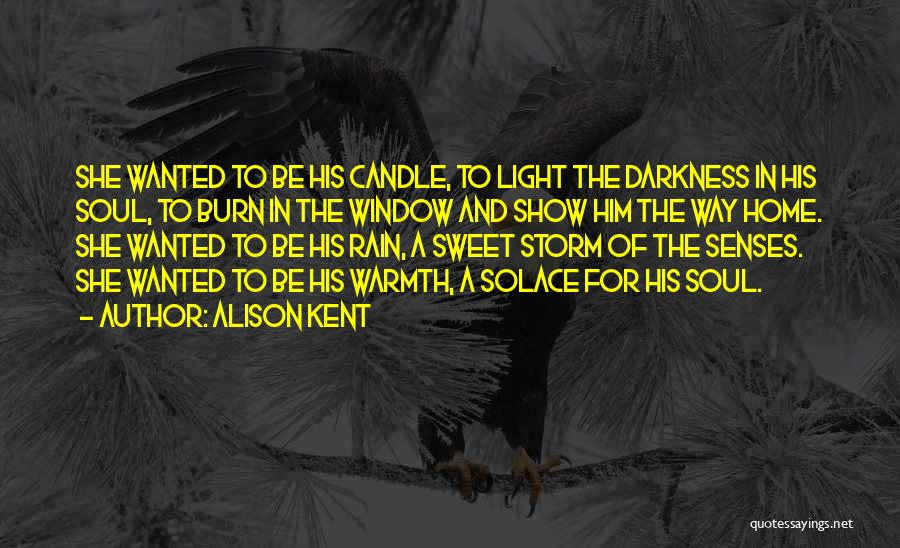 Love Candle Light Quotes By Alison Kent