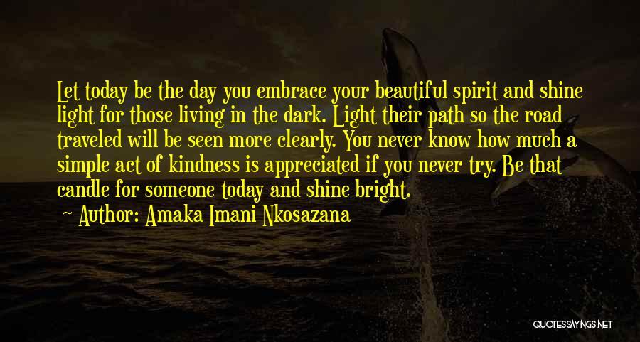 Love Candle Light Quotes By Amaka Imani Nkosazana