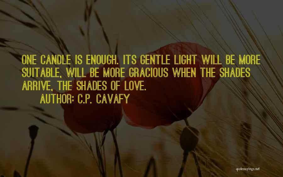 Love Candle Light Quotes By C.P. Cavafy