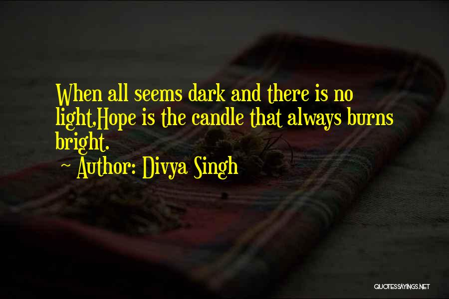 Love Candle Light Quotes By Divya Singh