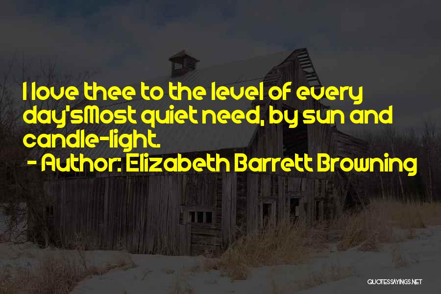 Love Candle Light Quotes By Elizabeth Barrett Browning