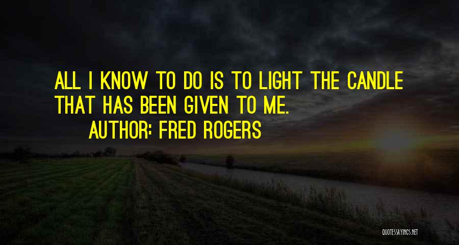 Love Candle Light Quotes By Fred Rogers