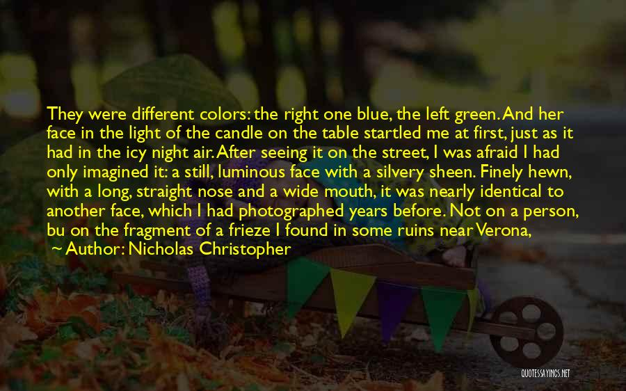 Love Candle Light Quotes By Nicholas Christopher