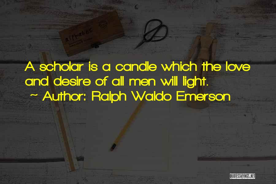 Love Candle Light Quotes By Ralph Waldo Emerson