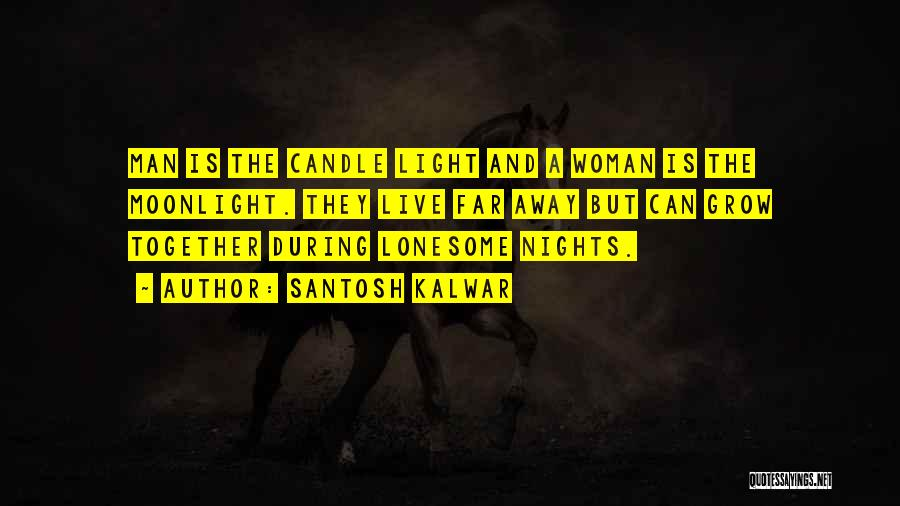 Love Candle Light Quotes By Santosh Kalwar