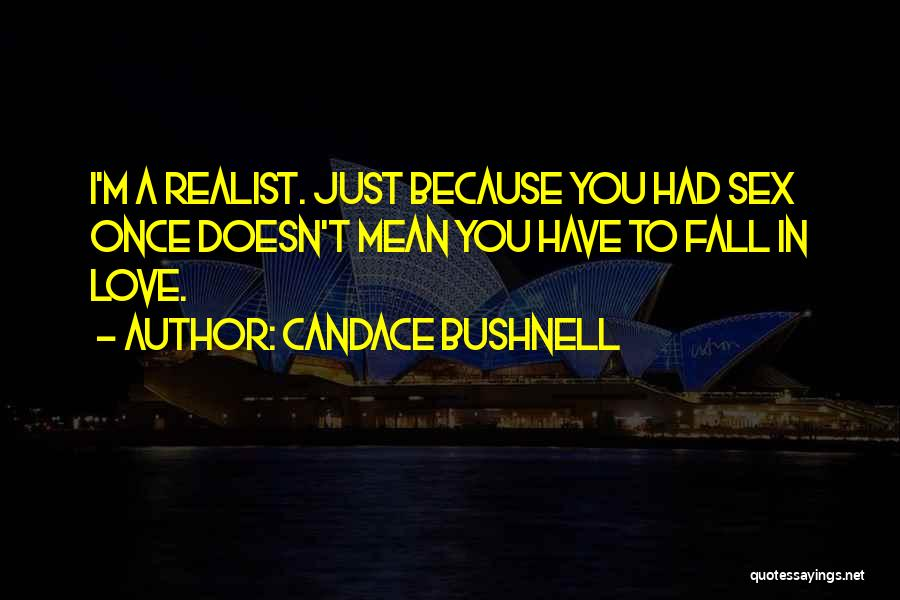 Love Carrie Bradshaw Quotes By Candace Bushnell