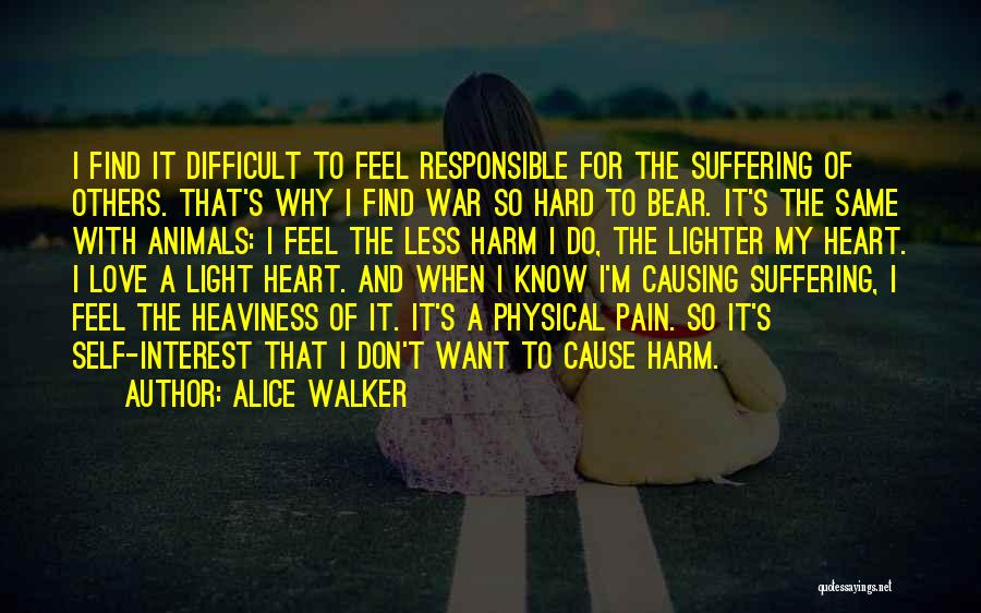 Love Causing Pain Quotes By Alice Walker