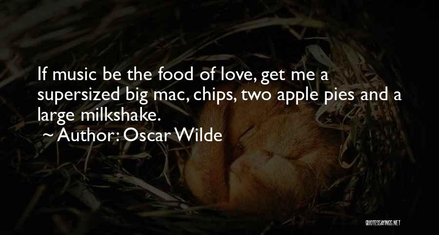 Love Chips Quotes By Oscar Wilde