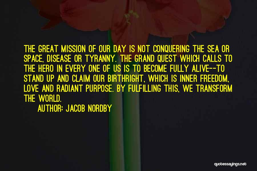 Love Conquering All Quotes By Jacob Nordby