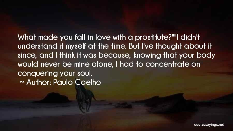 Love Conquering All Quotes By Paulo Coelho