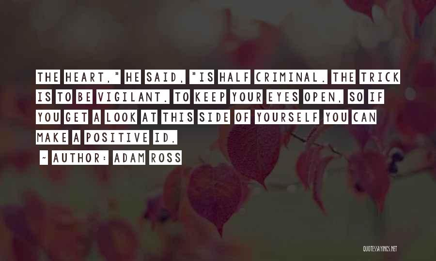 Love Criminal Quotes By Adam Ross