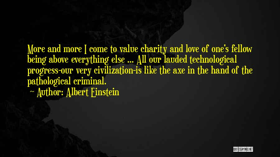 Love Criminal Quotes By Albert Einstein