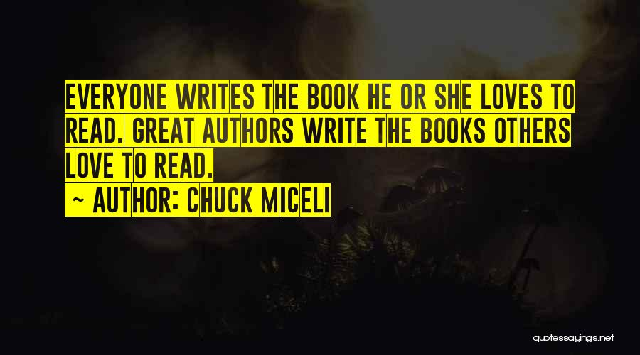 Love Criminal Quotes By Chuck Miceli