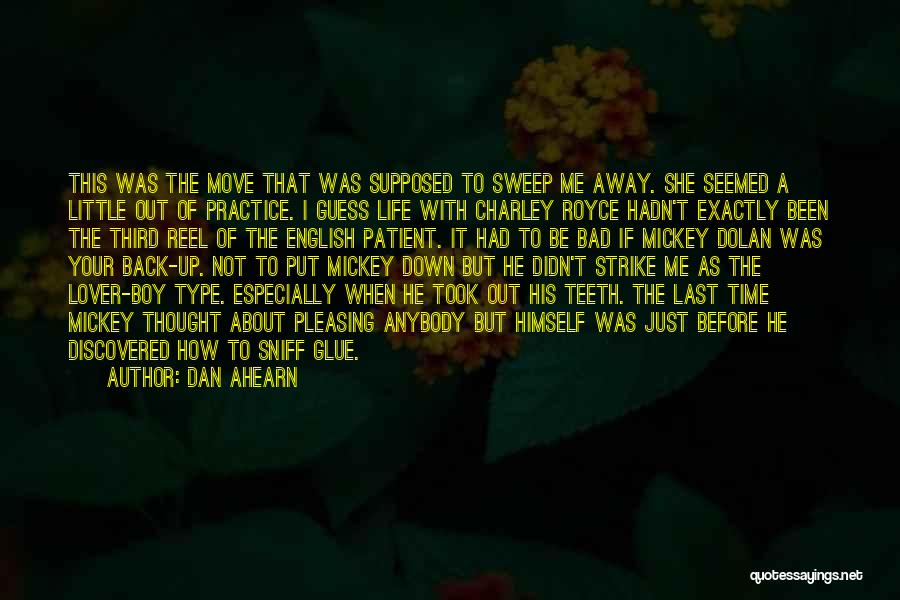 Love Criminal Quotes By Dan Ahearn