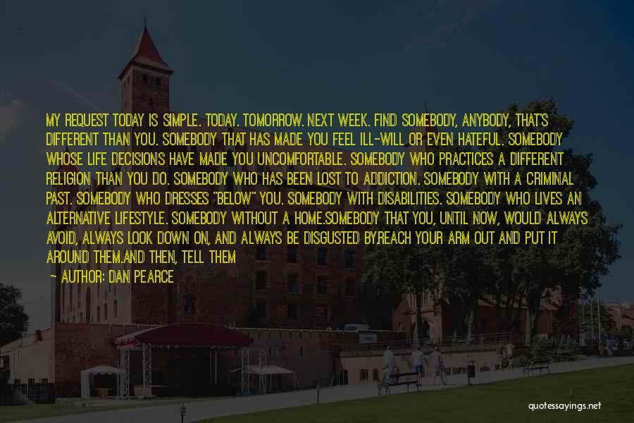 Love Criminal Quotes By Dan Pearce