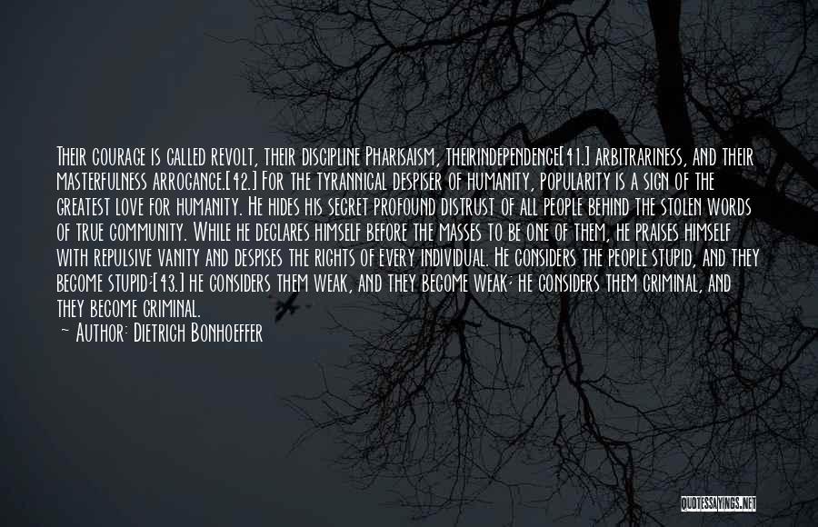 Love Criminal Quotes By Dietrich Bonhoeffer