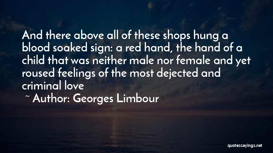 Love Criminal Quotes By Georges Limbour