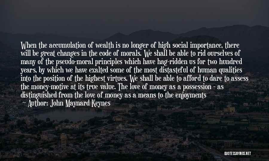 Love Criminal Quotes By John Maynard Keynes