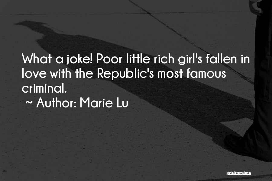 Love Criminal Quotes By Marie Lu